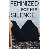 Feminized for Her Silence: Caught Buying Lingerie by Best Friend's Sister (English Edition)