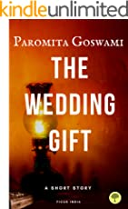 The Wedding Gift : A short Story
