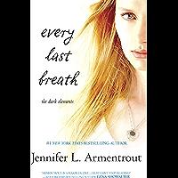 Every Last Breath (The Dark Elements, Book 3) (English Edition)