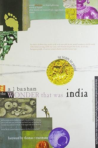 8.The Wonder That Was India by AL Basham