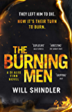 The Burning Men: The first in a gripping, gritty and red hot crime series (DI Alex Finn)