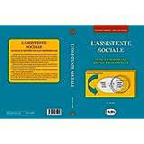L'assistente sociale. Manuale di servizio sociale professionale.