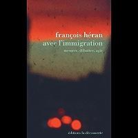 Avec l'immigration (ENVERS DES FAIT)