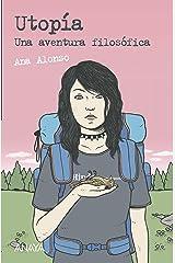 Utopía: Una aventura filosófica (LITERATURA JUVENIL (a partir de 12 años) - Leer y Pensar-Selección) Versión Kindle