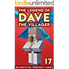 Dave the Villager 17: An Unofficial Minecraft Book (The Legend of Dave the Villager)