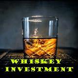 Whiskey Investment