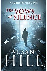 The Vows of Silence: Simon Serrailler Book 4 Kindle Edition