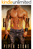 Hawk: A Rough Romance (Montana Bad Boys Book 1)