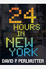 24 HOURS IN NEW YORK: An American Dream Kindle Edition