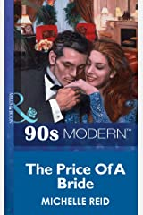 The Price Of A Bride (Mills & Boon Vintage 90s Modern) Kindle Edition