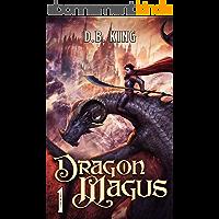 Dragon Magus 1: A Progression Fantasy Saga (English Edition)