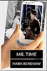 Mr. Time Kindle Edition