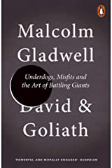 David and Goliath: Underdogs, Misfits and the Art of Battling Giants Kindle Edition
