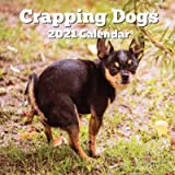 Crapping Dogs 2021 Calendar: Funny Gag Joke Gifts for Dog Lovers - Women Men Birthday, White Elephant Party, Exchange…
