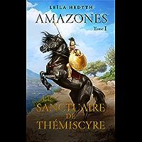Amazones: Le Sanctuaire de Thémiscyre, T1