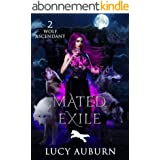 Mated Exile (Wolf Ascendant Book 2) (English Edition)