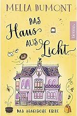 Das Haus aus Licht: Das magische Erbe (Lichtmagie 3) Kindle Ausgabe