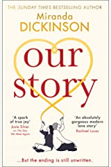 Our Story: the new heartwarming and emotional romance fiction book from the Sunday Times bestselling author of Take A Look At Me Now Kindle Edition