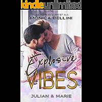 Explosive Vibes: Julian & Marie (Love Vibes 5)