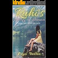 Ruhi's Journey to Unknown