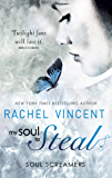 My Soul To Steal (Soul Screamers, Book 4) (English Edition)