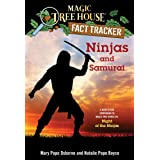 Ninjas and Samurai: A Nonfiction Companion to Magic Tree House #5: Night of the Ninjas: 30 (Magic Tree House (R) Fact Tracker