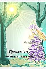 Elfenzeiten: Märchen Kindle Ausgabe