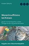 Niereninsuffizienz bei Katzen: gezielt mit Homöopathie und der richtigen Ernährung selbst behandeln