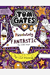 Tom Gates is Absolutely Fantastic (at some things) Paperback