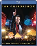 Yanni : The Dream Concert - Live from the Great Pyramids of Egypt [Import italien]