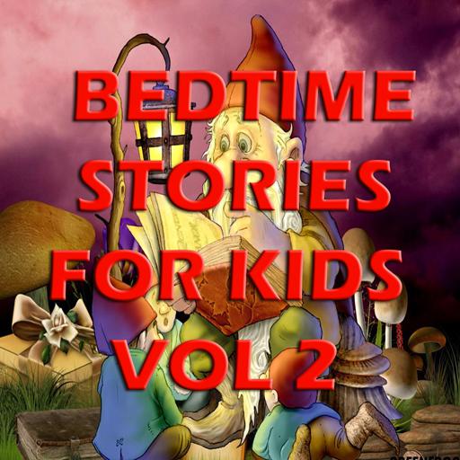 Bedtime Stories for Kids Vol 2 (Kids Bedtime Stories Kostenlose)