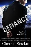 Defiance: a Masters of the Shadowlands novella (English Edition)