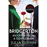 Bridgerton: An Offer From A Gentleman (Bridgertons Book 3): Inspiration for the Netflix Original Series Bridgerton (Bridgerto