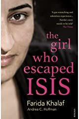 The Girl Who Escaped ISIS: Farida's Story Kindle Edition