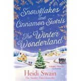 Snowflakes and Cinnamon Swirls at the Winter Wonderland: The perfect Christmas read to curl up with this winter (English Edit