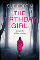 The Birthday Girl: The gripping new psychological thriller full of shocking twists and lies Kindle Edition