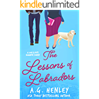 The Lessons of Labradors (The Love & Pets Romantic Comedy Series Book 4)