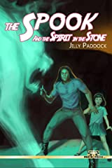 The Spook and the Spirit in the Stone Kindle Edition