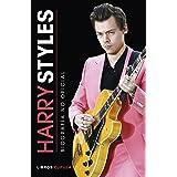 Harry Styles: Biografía no oficial (Música y cine)