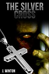 THE SILVER CROSS: PSYCHIC DETECTIVE MYSTERIES #1 (THE SILVER CROSS MYSTERIES) Kindle Edition