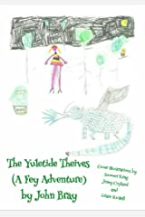 The Yuletide Theives (A Fey Adventure) (Jack Reusen Book 4) Kindle Edition