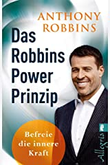 Das Robbins Power Prinzip: Befreie die innere Kraft (German Edition) Formato Kindle