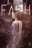 Faith: Erwacht