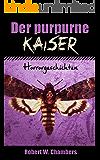 Der purpurne Kaiser: Horrorgeschichten (Neue Übersetzung)