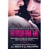 Bescherm me (Rossi Maffia Book 1)