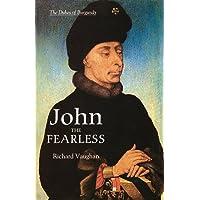John the Fearless: The Growth of Burgundian Power