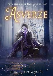 Asverze (Alles is anders, niets is wat het lijkt) (De Hypernachtserie Book 1)