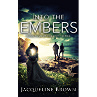 Into the Embers (The Light Book 4)