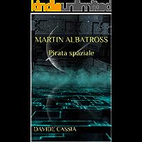 Martin Albatross: Pirata spaziale