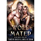 Wolf Mated: A Fated Mates Reverse Harem story (Blood World Book 1) (English Edition)